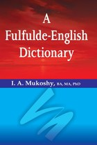 A Fulfulde-English Dictionary