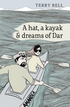 A Hat a Kayak and Dreams of Dar