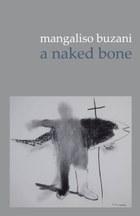a naked bone