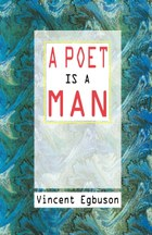 A Poet is a Man