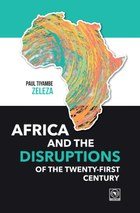 Africa and the Disruptions of the Twenty-first Century