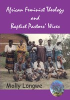 African Feminist Theology and Baptist Pastors' Wives in Malawi