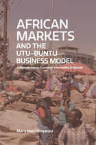 African Markets and the Utu-Ubuntu Business Model