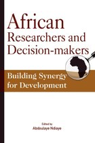 African Researchers and Decision-makers