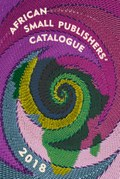 African Small Publishers' Catalogue 2018