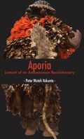 Aporia: Lament of an Ambazonian Revolutionary