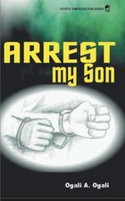 Arrest My Son