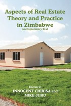 Aspects of Real Estate Theory and Practice in Zimbabwe