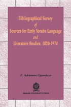 Bibliographical Survey of Sources for Early Yoruba Language