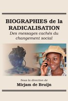 Biographies de la Radicalisation