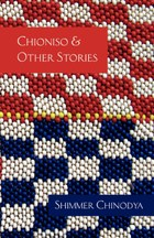 Chioniso and Other Stories