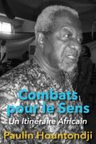 Combats pour le Sens: Un Itineraire Africain