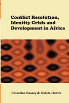 Conflict Resolution, Identity Crisis, and Development in Africa