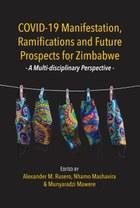 COVID-19 Manifestation, Ramifications and Future Prospects for Zimbabwe