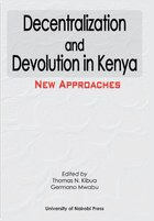 Decentralization and Devolution in Kenya