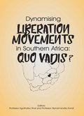 Dynamising Liberation Movements in Southern Africa