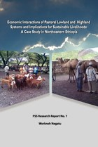 Economic Interactions of Pastoral Lowland and Highland Systems and Implications for Sustainable Livelihoods