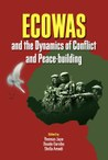 ECOWAS and the Dynamics of Conflict and Peace-building