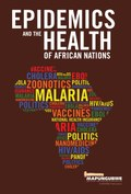 Epidemics and the Health of African Nations