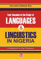 Four Decades in the Study of Nigerian Languages & Linguistics