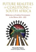 Future Realities of Coalition Governments in South Africa