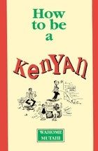 How to be a Kenyan
