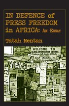 In Defence of Press Freedom in Africa