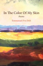 In The Color Of My Skin: Poems