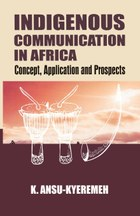 Indigenous Communication in Africa