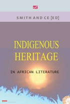 Indigenous Heritage in African Literature