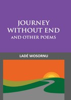 Journey Without End and other Poems