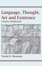 Language, Thought, Art & Existence