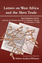 Letters on West Africa and the Slave Trade