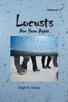 Locusts Are Here Again