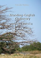 Manding-English Dictionary. Maninka, Bamana Vol. 1.