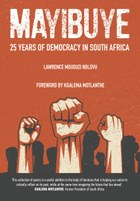 Mayibuye: 25 Years of Democracy in South Africa