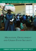 Migration, Development and Urban Food Security