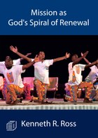 Mission as God's Spiral of Renewal
