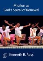 Mission as God's Spiral of Renewal