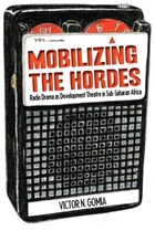 Mobilizing the Hordes
