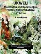 Monitoring And Documenting Human Rights Violations in Africa