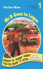 Mr B Goes to Lagos