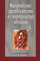 Nationalisme, panafricanisme et reconstruction africaine