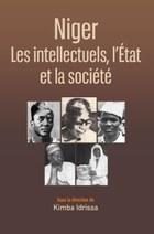 Niger: Les intellectuels, l'État et la société