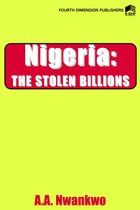 Nigeria. The Stolen Billions
