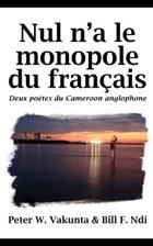 Nul n'a le monopole du français