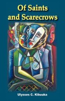 Of Saints and Scarecrows