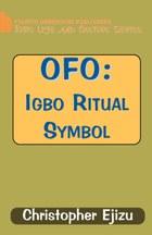 Ofo: Igbo Ritual and Symbol