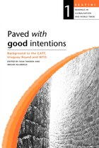 Paved with Good Intentions