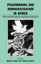 Peacemaking and Democratisation in Africa